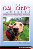 The Trail Hound's Handbook, Ellen Eastwood, 0899977030