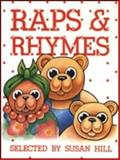 Raps and Rhymes, Susan Hill, 1875327037