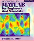 Introduction to MATLAB for Engineers and Scientists, Etter, Delores, 0135197031