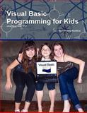 Visual Basic Programming for Kids, Timothy Busbice, 055748703X