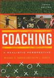 Coaching : A Realistic Perspective, Sabock, Michael D. and Sabock, Ralph J., 1442207035