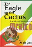 The Eagle on the Cactus, Angel Vigil, 1563087030
