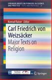 Carl Friedrich Von Weizsäcker - Major Texts on Religion, , 331903703X