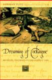 Dreaming of Cockaigne : Medieval Fantasies of the Perfect Life, Pleij, Herman, 0231117035