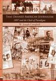 The Year That Defined American Journalism, W. Joseph Campbell, 0415977037