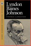 Lyndon Baines Johnson, Langston, Thomas S., 1568027036