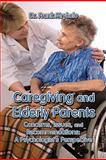 Caregiving and Elderly Parents, Frank Mrykalo, 160441703X