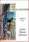 In Solitary, Lynne Sharon Schwartz, 193135703X