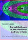 Thermal Challenges in Next Generation Electronic Systems 9789077017036