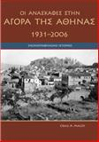 Agora Excavations, 1931-2006 : A Pictorial History, Mauzy, Craig A. and Camp, John M., 9607067037