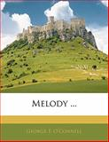 Melody, George F. O'Connell, 1141847035
