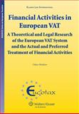Financial Activities in EUropean V A T : Theoretical and Lg Research, Henkow, 9041127038