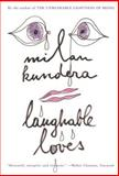 Laughable Loves, Milan Kundera, 0060997036
