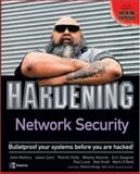 Hardening Network Security, Mallery, John and Zann, Jason, 0072257032