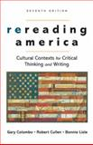 Rereading America : Cultutal Contexts for Critical Thinking and Writing, Colombo, Gary and Cullen, Robert, 0312447035