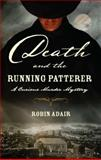 Death and the Running Patterer, Robin Adair, 0425237036