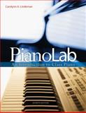 PianoLab : An Introduction to Class Piano (with Keyboard for Piano and Guitar and CD), Lindeman, Carolynn A., 0495917036