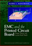 EMC and the Printed Circuit Board, Mark I. Montrose and IEEE, Inc. Staff, 078034703X