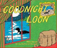 Goodnight Loon, Abe Sauer, 0816697035