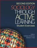 Sociology Through Active Learning : Student Exercises, McKinney, Kathleen and Heyl, Barbara S., 1412957036