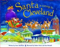 Santa Is Coming to Cleveland, Steve Smallman, 1492607037