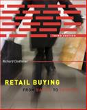 Retail Buying 3rd Edition : From Basics to Fashion, Clodfelter, Richard, 1563677032