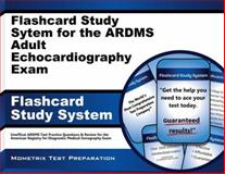 Flashcard Study System for the ARDMS Adult Echocardiography Exam : Unofficial ARDMS Test Practice Questions and Review for the American Registry for Diagnostic Medical Sonography Exam, Mometrix Unofficial Test Prep Team for the ARDMS Exam, 1627337032