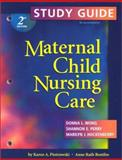 Maternal Child Nursing Care 9780323017039