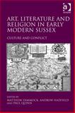 The Intellectual Culture of Early Modern Sussex : A Finger of the Realm, , 1409457036