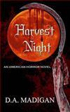 Harvest Night, D. A. Madigan, 1500437034