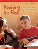 Reading for Real : Teach Students to Read with Power, Intention, and Joy in K-3 Classrooms, Collins, Kathy, 1571107037