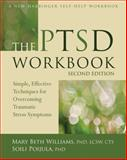 The PTSD Workbook, Mary Beth Williams and Soili Poijula, 1608827038