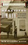 Beautiful Jim Key, Mim E. Rivas, 006056704X