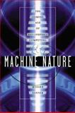 Machine Nature : The Coming Age of Bio-Inspired Computing, Sipper, Moshe, 0071387048