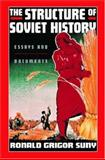 The Structure of Soviet History : Essays and Documents, , 0195137043