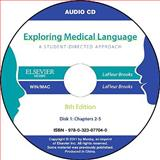 Audio CDs for Exploring Medical Language, LaFleur Brooks, Myrna and LaFleur Brooks, Danielle, 0323077048