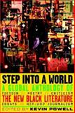 Step into a World : A Global Anthology of the New Black Literature,, 0471417041