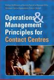 Operations and Management Principles for Contact Centres, Farrell, Dennis and Hoffmann, Esther, 0702177040