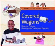 Covered Wagons, Jennifer Quasha, 0823957047