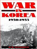 War in Korea, 1950-1953, D. M. Giangreco, 0891417044