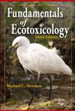 Fundamentals of Ecotoxicology, Newman, Michael C., 1420067044