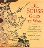 Dr. Seuss Goes to War, Richard H. Minear, 1565847040