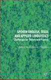 Spoken English, TESOL and Applied Linguistics : Challenges for Theory and Practice, , 0230217044