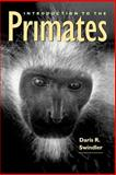 Introduction to the Primates, Swindler, Daris R. and Curtis, Linda E., 0295977043