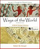 Ways of the World Vol. 1 : A Brief Global History, Strayer, Robert W., 0312487045