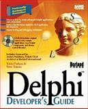 Delphi Developer's Guide, Teixeira, Steve and Pacheco, 0672307049