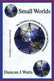 Small Worlds : The Dynamics of Networks Between Order and Randomness, Watts, Duncan J., 0691117047