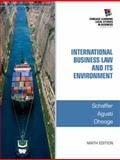 International Business Law and Its Environment, Schaffer, Richard and Agusti, Filiberto, 1285427041