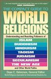 The Compact Guide to World Religions, , 1556617046