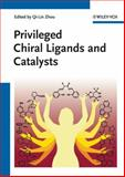 Privileged Chiral Ligands and Catalysts, , 3527327045